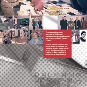 Exposició 50 aniversari de l'editorial Rafel Dalmau. Àmbit 2: propòsits i característiques